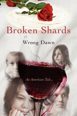 Broken Shards: An American Tale...