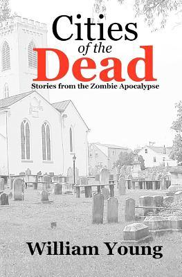 cities-of-the-dead-stories-from-the-zombie-apocalypse