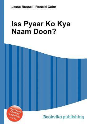 ISS Pyaar Ko Kya Naam Doon?