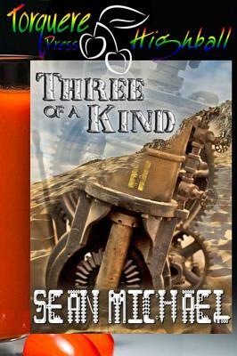 Three of a Kind by Sean Michael