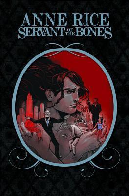 Anne Rice's Servant of the Bones (Servant of the Bones #1-6)