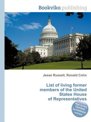 List of Living Former Members of the United States House of Representatives
