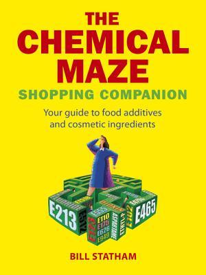 The Chemical Maze: Your Guide to Food Additives and Cosmetic Ingredients por Bill Statham 978-1840244823 EPUB TORRENT