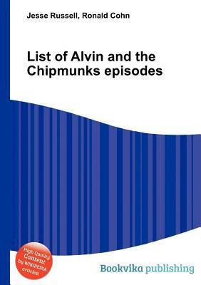 List of Alvin and the Chipmunks Episodes