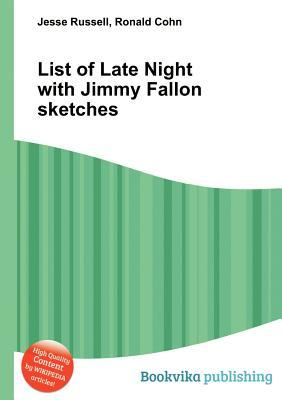 List of Late Night with Jimmy Fallon Sketches