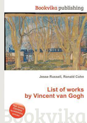 List of Works by Vincent Van Gogh