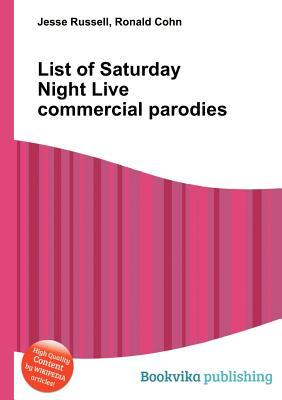 List of Saturday Night Live Commercial Parodies