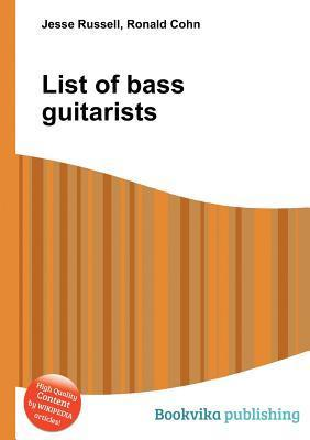 List of Bass Guitarists