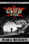 Club Ties (Trinity Falls, #2)