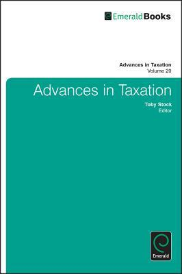 Advances in Taxation, Volume 20
