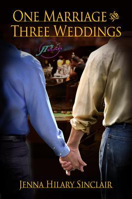 One Marriage and Three Weddings (Harry & Mike, #1)