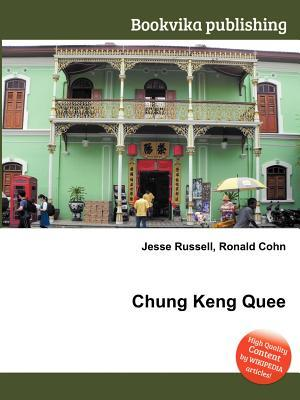 Chung Keng Quee