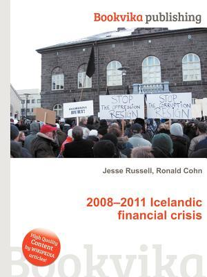 2008-2011 Icelandic Financial Crisis