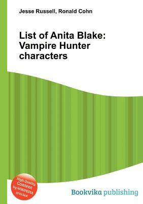 List of Anita Blake: Vampire Hunter Characters