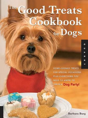Good Treats Cookbook for Dogs