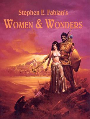 Stephen E. Fabian's Women & Wonders by Stephen E. Fabian