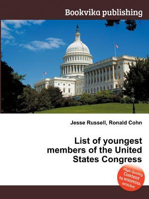 List of Youngest Members of the United States Congress