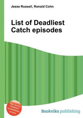 List of Deadliest Catch Episodes