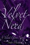 Velvet Need