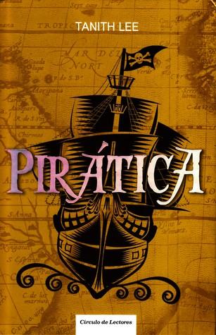 Ebook Pirática by Tanith Lee TXT!
