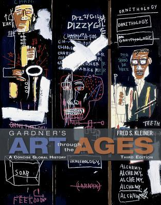Gardner's Art Through the Ages: A Concise Global History (with Arts CourseMate with eBook Printed Access Card)
