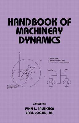 Handbook of Machinery Dynamics (Mechanical Engineering