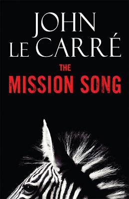 The Mission Song: A Novel
