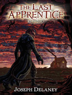 Slither (The Last Apprentice / Wardstone Chronicles, #11)
