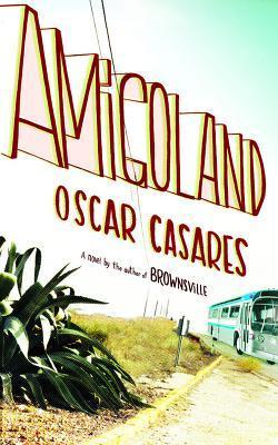 Descargar Amigoland epub gratis online Oscar Casares