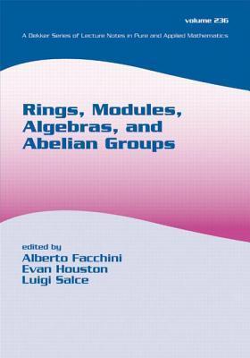 Rings, Modules, Algebras, and Abelian Groups