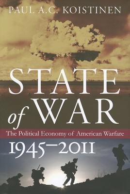 state-of-war-the-political-economy-of-american-warfare-1945-2011