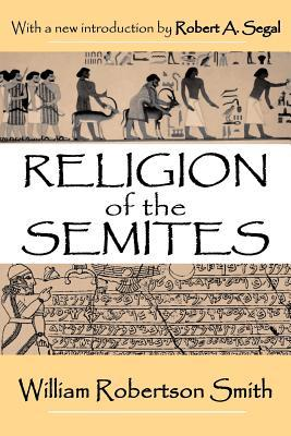 Religion of the Semites: The Fundamental Institutions