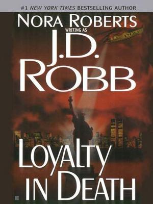 Loyalty in Death(In Death 9)