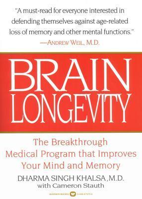 Brain Longevity by Dharma Singh Khalsa