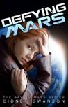 Defying Mars (Saving Mars, #2)