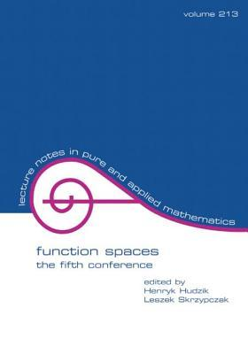 Function Spaces: The Fifth Conference
