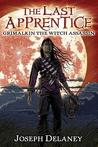 Grimalkin the Witch Assassin (The Last Apprentice / Wardstone Chronicles, #9)