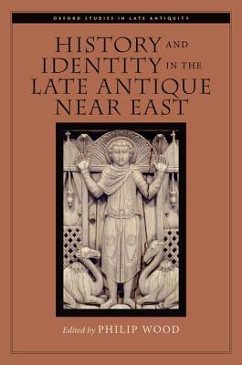 History and Identity in the Late Antique...