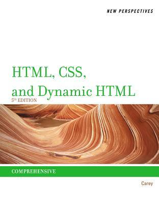New Perspectives on HTML, CSS, and Dynamic HTML: Comprehensive