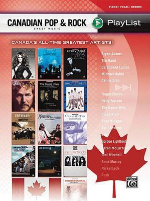 Canadian Pop & Rock Sheet Music Playlist: Piano/Vocal/Chords