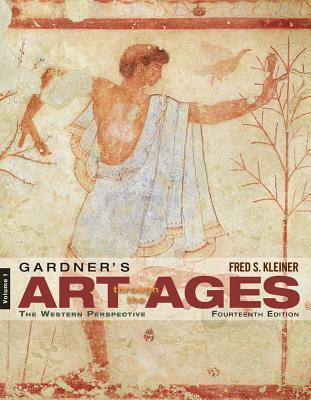 Gardner's Art Through the Ages, Volume 1: The Western Perspective