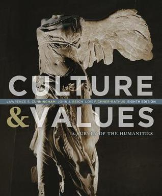 Culture & Values: A Survey of the Humanities
