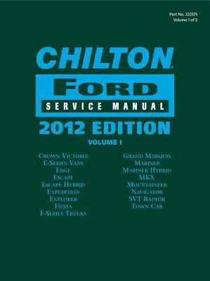 Chilton Ford Service Manual, 2012 Edition (2 Volume Set)
