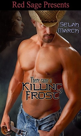 There Came A Killing Frost