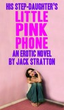 His Step-Daughter's Little Pink Phone
