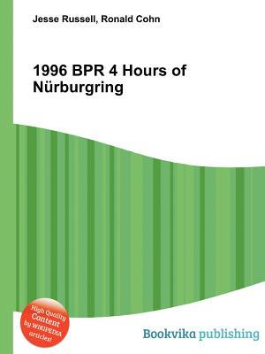 1996 Bpr 4 Hours of N Rburgring
