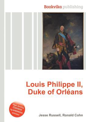 Louis Philippe II, Duke of Orleans
