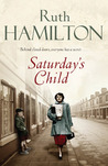 Saturday's Child by Ruth Hamilton