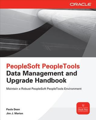 PeopleSoft PeopleTools Data Management and Upgrade Handbook