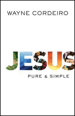 Jesus: Pure & Simple